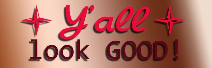 yall-look-good